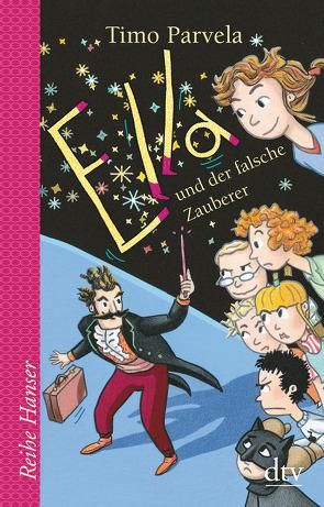 Ella und der falsche Zauberer von Kritzokat,  Elina, Parvela,  Timo, Wilharm,  Sabine