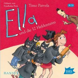 Ella und die zwölf Heldentaten von Parvela,  Timo, Ptok,  Friedhelm