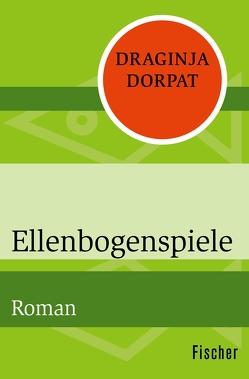 Ellenbogenspiele von Dorpat,  Draginja
