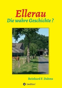 Ellerau von Dahms,  Reinhard F.