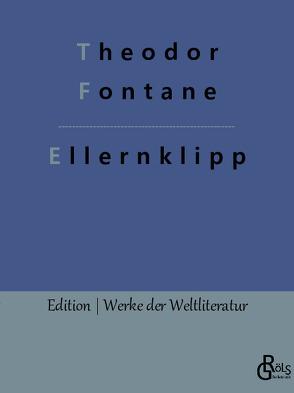 Ellernklipp von Fontane,  Theodor