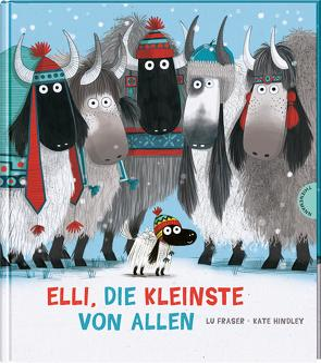 Elli, die Kleinste von allen von Fraser,  Lu, Hindley,  Kate, Naumann,  Ebi