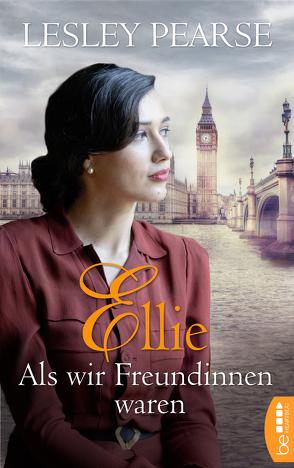 Ellie – Als wir Freundinnen waren von Evert,  Britta, Pearse,  Lesley, Schilasky,  Sabine