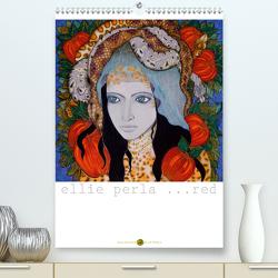 ELLIE PERLA … RED (Premium, hochwertiger DIN A2 Wandkalender 2021, Kunstdruck in Hochglanz) von N.,  N.