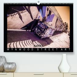 ELLIE PERLA – WYNWOOD STREET ART (Premium, hochwertiger DIN A2 Wandkalender 2020, Kunstdruck in Hochglanz) von PERLA,  ELLIE