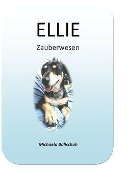 ELLIE von Ballschuh,  Michaela