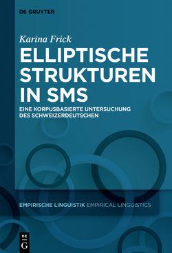 Elliptische Strukturen in SMS von Frick,  Karina
