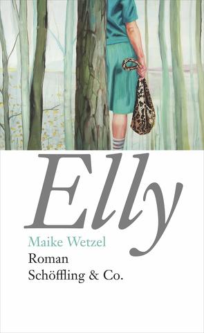 Elly von Dehnel,  Sabine, Wetzel,  Maike