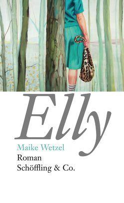 Elly von Wetzel,  Maike