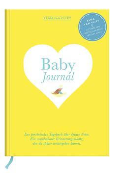 Elma van Vliet Baby Journal Sohn von Heinemannn,  Ilka, Kuhlemann,  Matthias, Vliet,  Elma van