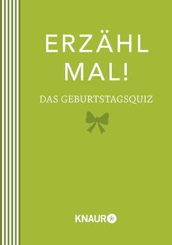 Erzähl mal! Das Geburtstagsquiz | Elma van Vliet von Heinemann,  Ilka, Kuhlemann,  Matthias, Vliet,  Elma van