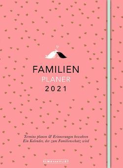 Elma van Vliet Familienplaner 2021 von Heinemann,  Ilka, Kuhlemann,  Matthias, Vliet,  Elma van