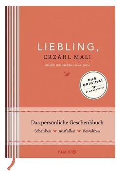 Liebling, erzähl mal! | Elma van Vliet von Heinemann,  Ilka, Kuhlemann,  Matthias, Vliet,  Elma van