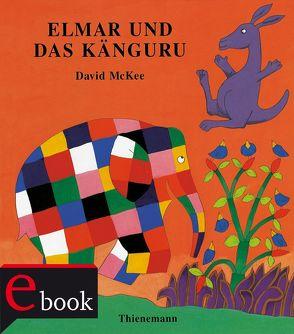 Elmar: Elmar und das Känguru von McKee,  David, Wendel,  Stefan