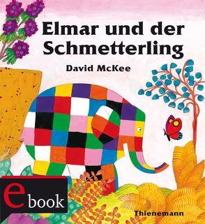 Elmar: Elmar und der Schmetterling von McKee,  David, Wendel,  Stefan