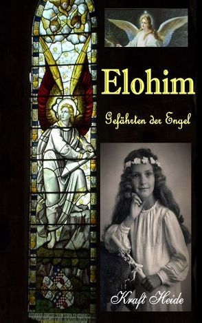 Elohim von Kraft,  Heide