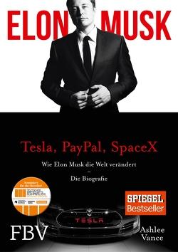 Elon Musk von Musk,  Elon, Vance,  Ashlee