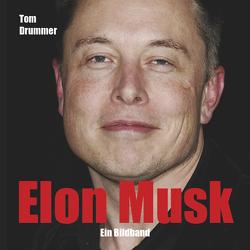 Elon Musk von Drummer,  Tom