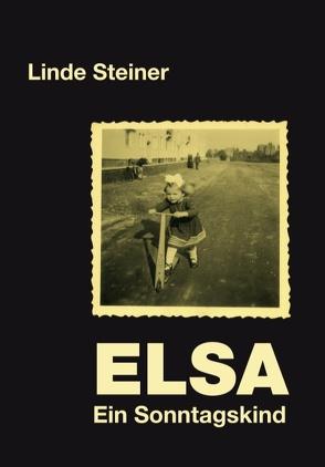 ELSA – ein Sonntagskind von Steiner,  Linde