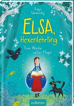 Elsa, Hexenlehrling – Eine Woche voller Magie von Attwood,  Doris, King,  Ashley, Umansky,  Kaye