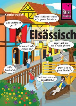 Elsässisch – die Sprache der Alemannen von Weiss,  Raoul
