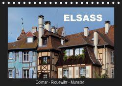 Elsass, Colmar – Riquewihr – Munster (Tischkalender 2019 DIN A5 quer) von Huschka,  Klaus-Peter