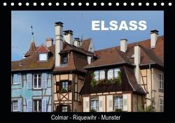 Elsass, Colmar – Riquewihr – Munster (Tischkalender 2021 DIN A5 quer) von Huschka,  Klaus-Peter