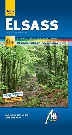Elsass MM-Wandern Wanderführer Michael Müller Verlag von Schwab,  Antje, Schwab,  Günther