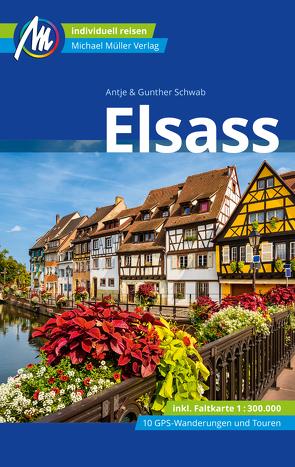 Elsass Reiseführer Michael Müller Verlag von Schwab,  Antje, Schwab,  Gunter