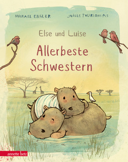 Else und Luise – Allerbeste Schwestern von Engler,  Michael, Tourlonias,  Joelle