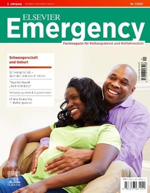 Elsevier Emergency. Schwangerschaft und Geburt. 1/2021 von Gollwitzer,  Jürgen, Grusnick,  Hans-Martin, Klausmeier,  Matthias