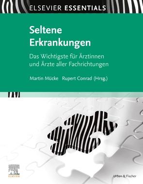 ELSEVIER ESSENTIALS Seltene Erkrankungen von Conrad,  Rupert, Mücke,  Martin