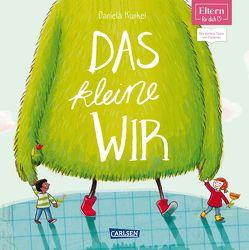 ELTERN-Bücher: Das kleine WIR von Kunkel,  Daniela