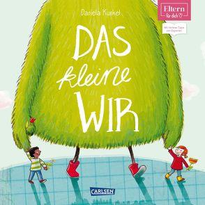 ELTERN-Vorlesebücher: Das kleine WIR von Kunkel,  Daniela