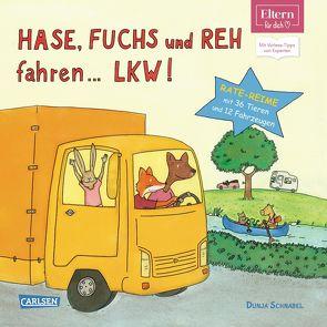 ELTERN-Vorlesebücher: Hase, Fuchs und Reh fahren … LKW! von Schnabel,  Dunja