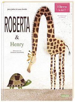 ELTERN-Vorlesebücher: Roberta und Henry von John,  Jory, Smith,  Lane, Steinhöfel,  Andreas