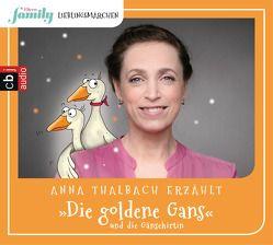 Eltern family Lieblingsmärchen – Die goldene Gans und die Gänsehirtin – von Grimm,  Gebrüder, Taube,  Anna, Thalbach,  Anna