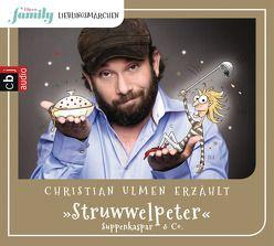 Eltern family Lieblingsmärchen – Struwwelpeter, Suppenkaspar & Co. von Hoffmann,  Heinrich, Taube,  Anna, Ulmen,  Christian