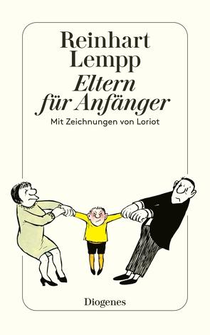 Eltern für Anfänger von Lempp,  Reinhart G.E., Loriot