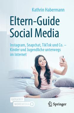 Eltern-Guide Social Media von Habermann,  Kathrin
