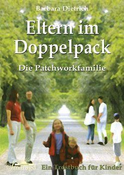 Eltern im Doppelpack von Dietrich,  Barbara