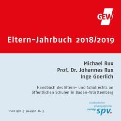 Eltern-Jahrbuch 2018/2019 CD-ROM von Goerlich,  Inge, Prof. Rux,  Johannes, Rux,  Michael