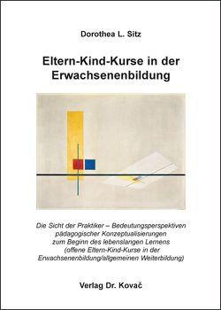 Eltern-Kind-Kurse in der Erwachsenenbildung von Sitz,  Dorothea L.