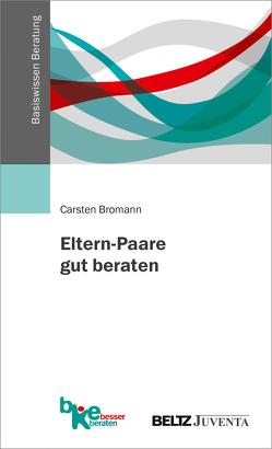 Eltern-Paare gut beraten von Bromann,  Carsten