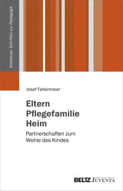 Eltern, Pflegefamilie, Heim von Faltermeier,  Josef