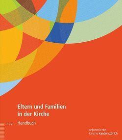 Eltern und Familien in der Kirche von Meyer-Liedholz,  Dorothea, Stürmer Terdenge,  Jessica