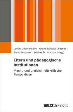 Eltern und pädagogische Institutionen von Chamakalayil,  Lalitha, Ivanova-Chessex,  Oxana, Leutwyler,  Bruno, Scharathow,  Wiebke