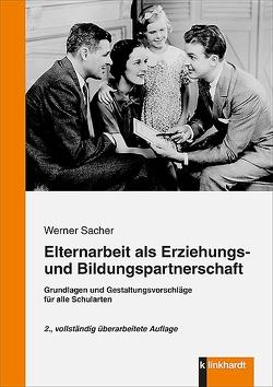 Elternarbeit als Erziehungs- und Bildungspartnerschaft von Sacher,  Werner