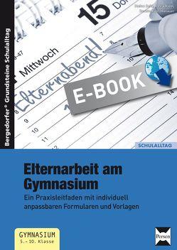 Elternarbeit am Gymnasium von Hiebl,  Petra, Kopf-Hanauer,  Renate, Seitz,  Stefan