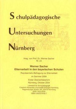 Elternarbeit in den bayerischen Schulen von Sacher,  Werner